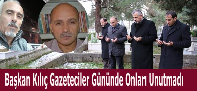 Başkan Kılıç Gazeteciler Gününde Onları Unutmadı