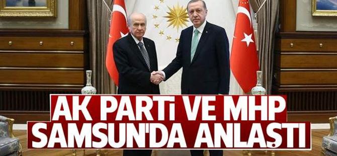 Samsun'da AK Parti ve MHP Anlaştı