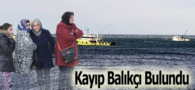 Kayıp Balıkçı Murat Yağlıoğlu'nun Cansız Bedenine Ulaşıldı