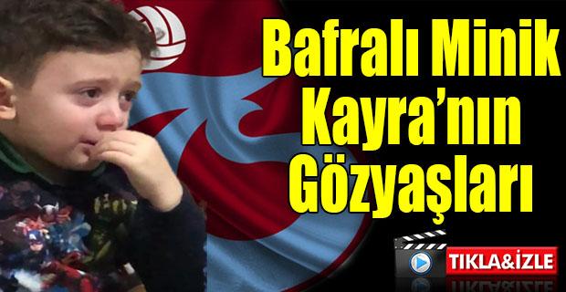 Bafralı Trabzonsporlu Minik Taraftarın Minik Gözyaşları