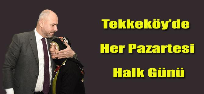 Tekkeköy'de Her Pazartesi Halk Günü