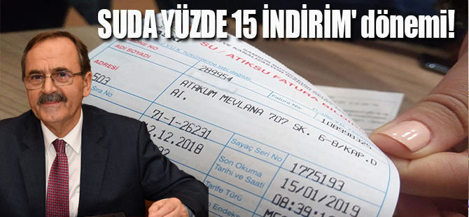SUDA YÜZDE 15 İNDİRİM' dönemi!