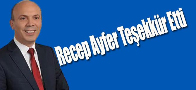 Recep Ayfer Teşekkür Etti