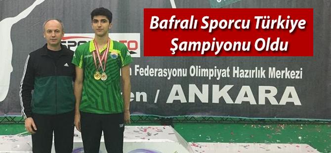 Bafralı Sporcu Türkiye Şampiyonu Oldu