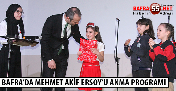 BAFRA'DA MEHMET AKİF ERSOY'U ANMA PROGRAMI