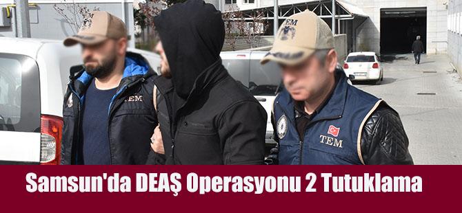 Samsun'da DEAŞ Operasyonu 2 Tutuklama