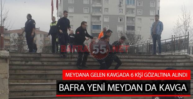 BAFRA YENİ MEYDAN DA KAVGA !!!