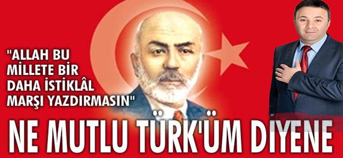 """Erhan Akbulut;""""12 Mart Türk Milletinin Şahlanışıdır"""""""
