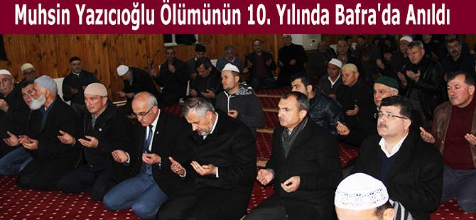 Muhsin Yazıcıoğlu Ölümünün 10. Yılında Bafra'da Anıldı
