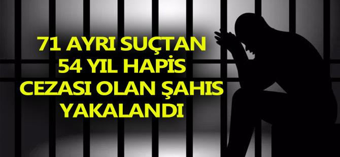 71 Ayrı Suçtan Aranan Şahıs Yakalandı
