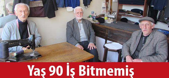 Yaş 90 İş Bitmemiş