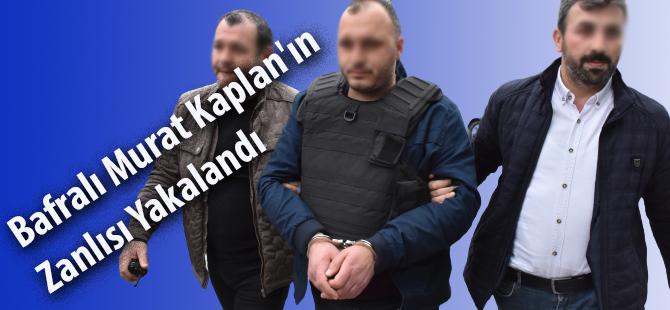 Bafralı Murat Kaplan'ın Zanlısı Yakalandı
