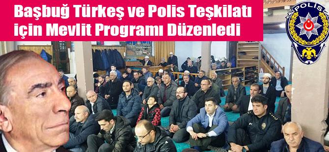 Başbuğ Türkeş ve Polis teşkilatı İçin Mevlit Programı Düzenledi