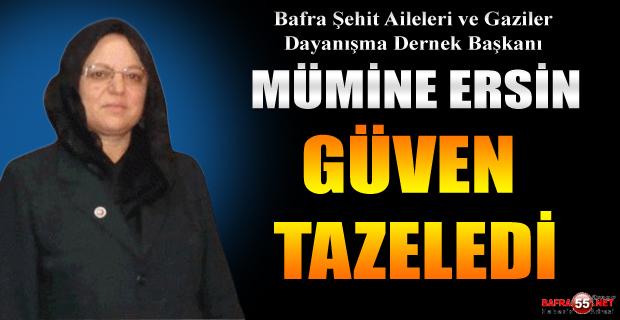 Bafra Şehit Aileleri ve Gaziler Dayanışma Dernek Başkanı Mümine Ersin Güven Tazeledi