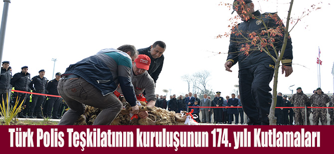 Türk Polis Teşkilatının kuruluşunun 174. yılı Kutlamaları