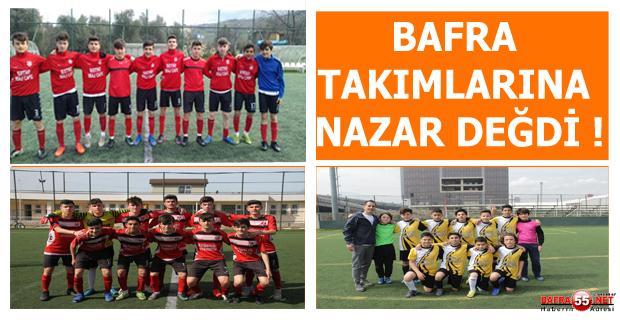 BAFRA TAKIMLARINA NAZAR DEĞDİ !