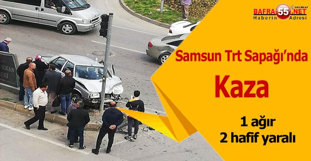 Samsun Trt Sapağı'nda Kaza