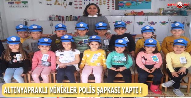 ALTINYAPRAKLI MİNİKLER POLİS ŞAPKASI YAPTI !