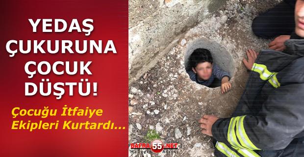 Bafra'da YEDAŞ'ın Çukuruna Çocuk Düştü
