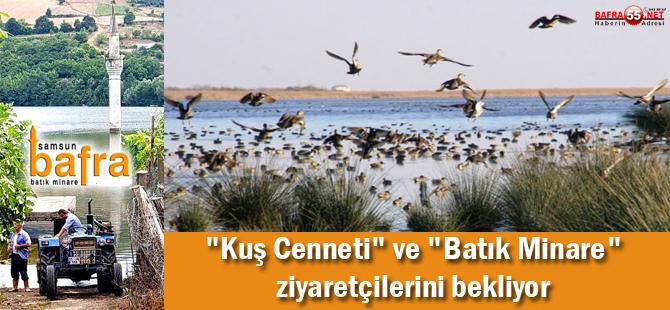 """""""Kuş cenneti"""" ve """"batık minare"""" ziyaretçilerini bekliyor"""