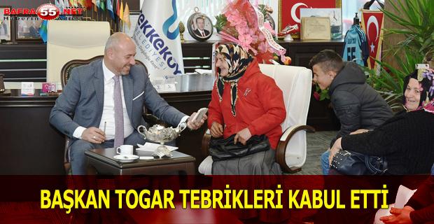 BAŞKAN TOGAR TEBRİKLERİ KABUL ETTİ