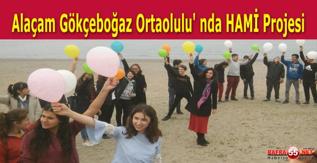 Alaçam Gökçeboğaz Ortaolulu' nda HAMİ Projesi