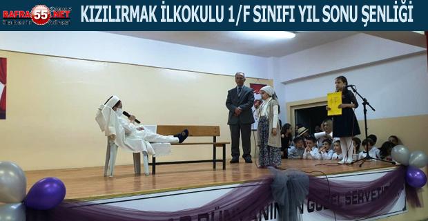 KIZILIRMAK İLKOKULU 1/F SINIFI YIL SONU ŞENLİĞİ