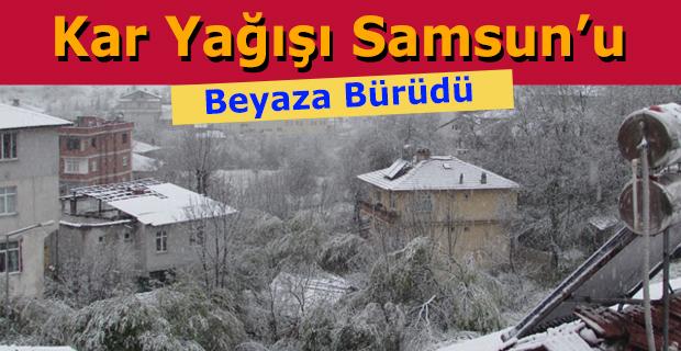 Kar Yağışı Samsun'u Beyaza Bürüdü