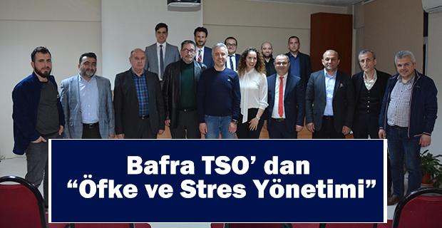 Bafra TSO' dan Öfke ve Stres Yönetimi