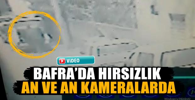Bafra'da Hırsızlık An ve An Kameralarda...!