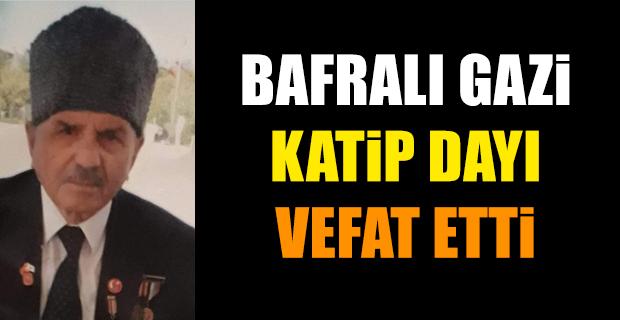 Bafralı Gazi Katip Dayı Vefat etti.