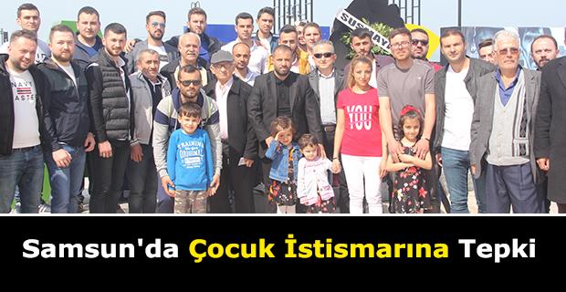 Samsun'da Çocuk İstismarına Tepki
