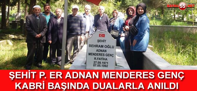 ŞEHİT P. ER ADNAN MENDERES GENÇ KABRİ BAŞINDA DUALARLA ANILDI