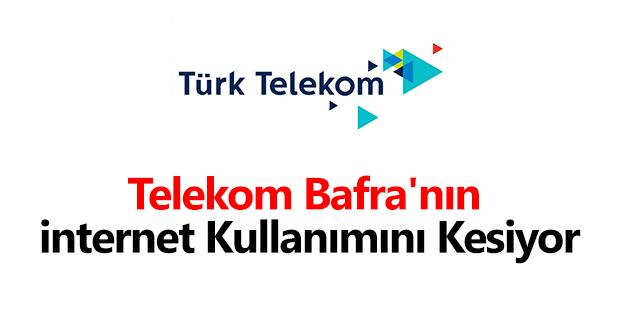 Telekom Bafra'nın İnternet Kullanımını Kesiyor