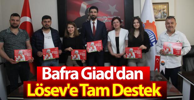 Bafra Giad'dan Lösev'e Tam Destek