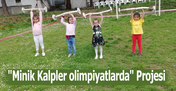 """""""Minik Kalpler olimpiyatlarda"""" Projesi"""