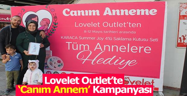 Lovelet Outlet 'te 'Canım Annem' Kampanyası