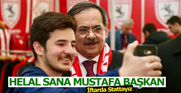 Helal Sana Mustafa Başkan İftarda Stattayız