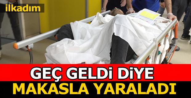 Samsun'da Geç Geldi Diye Makasla Yaraladı