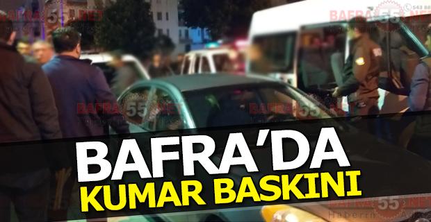 Bafra'da Kumar Baskını