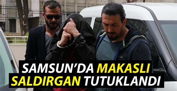 Samsun'da Makaslı Saldırgan Tutuklandı
