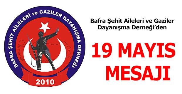 Bafra Şehit Ailelerinden 19 Mayıs Mesajı