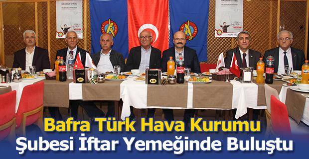 Bafra Türk Hava Kurumu Şubesi ve üyeleri  İftar Yemeğinde Buluştu