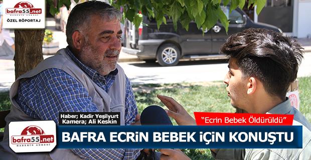 Bafra Ecrin Bebek için Konuştu