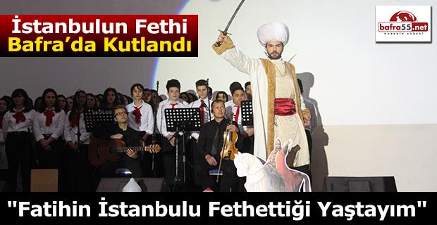 İstanbul fethinin 566. yılı kutlandı