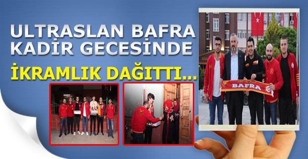UltrAslan Kadir gecesinde İkramlık Dağıttı