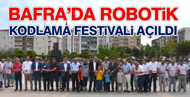 Bafra'da Robotik Kodlama Festivali Açıldı