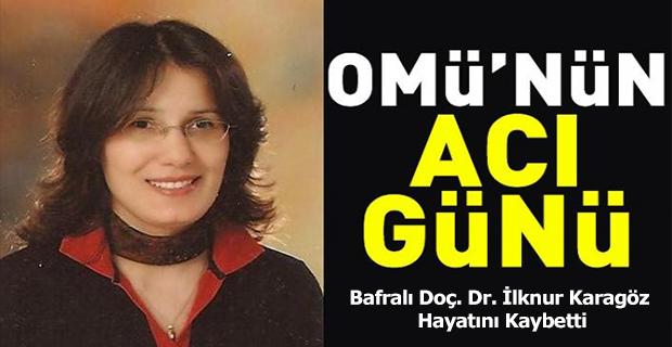 Bafralı  Prof. Dr. İlknur Karagöz Yaşamını Yitirdi