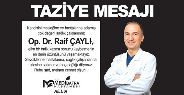Medibafra Hastanesinden Taziye Mesajı