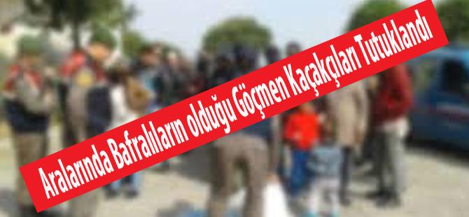 Aralarında Bafralıların olduğu Göçmen Kaçakçıları Tutuklandı